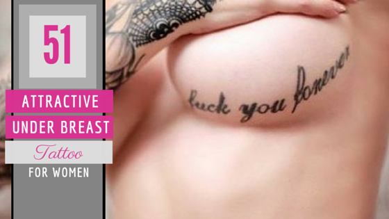 51 Under Breast Tattoos For Women Amazing Tattoo Ideas