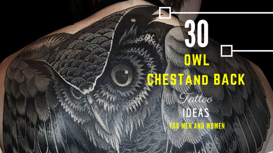 30 Owl Chest And Back Tattoo Ideas For Men And Women
