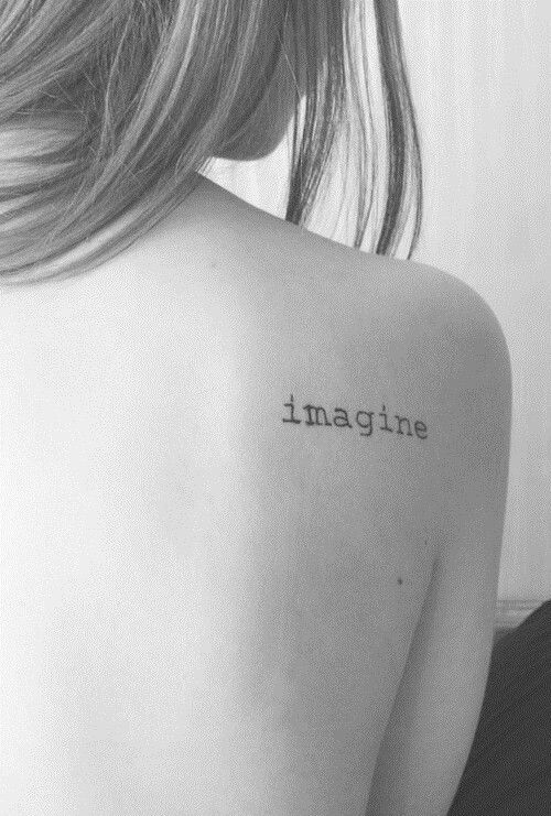 """Imagine"" Word Back Tattoo"